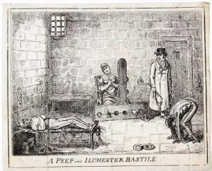 A Peep into Ilchester Bastile [sic], The frontispiece to an 1821 by Henry Hunt published by Tomas Dolby.